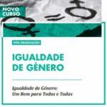 Candidaturas abertas para a Pós-Graduação «Igualdade de Género» no ISCSP – até 1 outubro