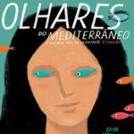 Festival Olhares do Mediterrâneo – Cinema no Feminino