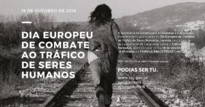 Lançamento da campanha «Tráfico de Seres Humanos» @ Fábrica de Braço de Prata | Lisboa | Lisboa | Portugal