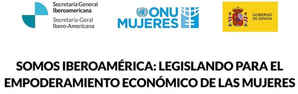 Encontro «Somos Ibero-América: legislar para o empoderamento económico das mulheres»