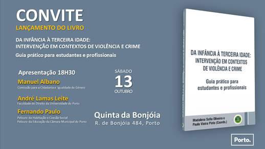 """Lançamento """"Da infância à terceira idade: intervenção em contextos de violência e crime"""" – 13 outubro no Porto"""