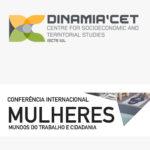 Conferência «Mulheres, Mundos do Trabalho e Cidadania – Diferentes Olhares, Outras Perspetivas» – 6 e 7 dezembro, Lisboa