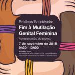 Apresentação pública «Práticas Saudáveis – Fim à Mutilação Genital Feminina»