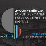2ª Conferência do Fórum Permanente para as Competências Digitais