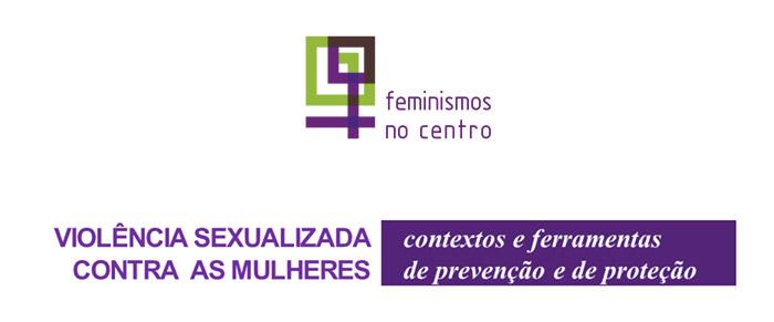 Sessão Informativa «Violência Sexualizada contra as Mulheres» - Leiria, 25 janeiro