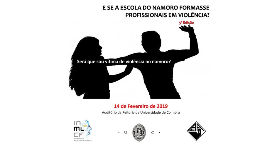 Seminário «Violência no Namoro: E se a escola do namoro formasse profissionais em violência?» - Coimbra, 14 fevereiro