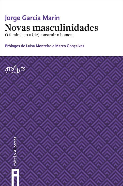 Lançamento do livro «Novas Masculinidades: o Feminismo a (De) construir o Homem» - Lisboa, 17 de janeiro
