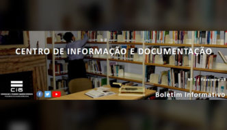 Lançamento do nº1 do Boletim Informativo do Centro de Informação e Documentação