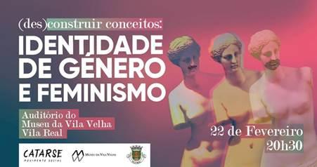 Tertúlia «Identidade de Género e Feminismo» - Vila Real, 22 fevereiro de 19