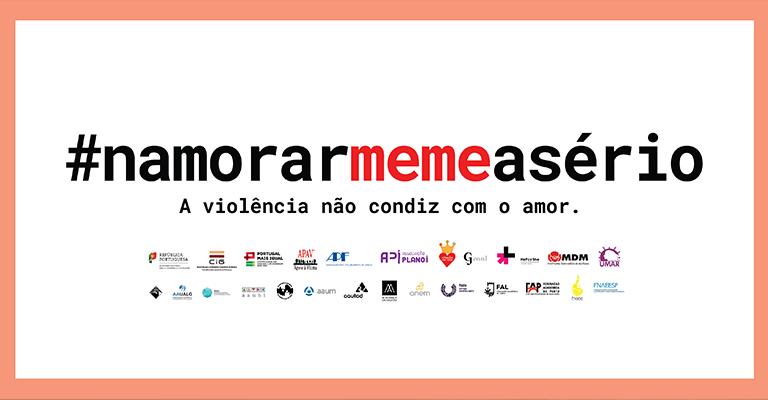 É lançada hoje, pelo Governo, a campanha #NamorarMemeASério pela eliminação da violência no namoro
