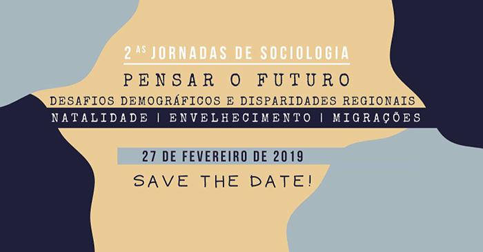 «Jornadas de Sociologia – Pensar o Futuro», Lisboa – 27 fevereiro