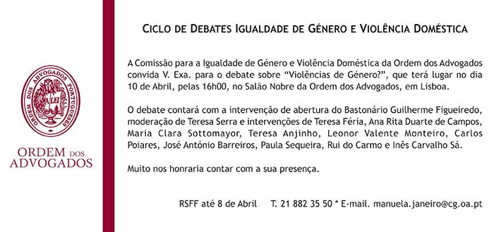 Debate «Violências de Género» da Ordem dos Advogados, 10 de Abril - Lisboa
