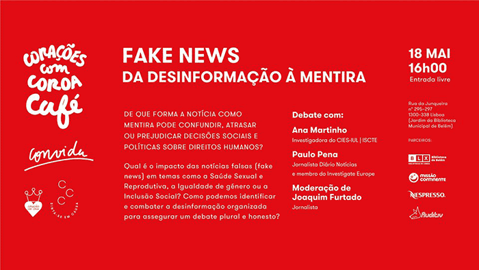 """Debate """"Fake News, da Desinformação à Mentira"""", Corações com Coroa – 18 maio, Lisboa"""