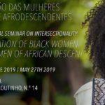 """Seminário Internacional sobre Intersecionalidade """"A situação das Mulheres Negras e Afrodescendentes"""", em Lisboa"""