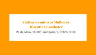 Violência Contra as Mulheres: Discutir e Combater, na Universidade Nova de Lisboa