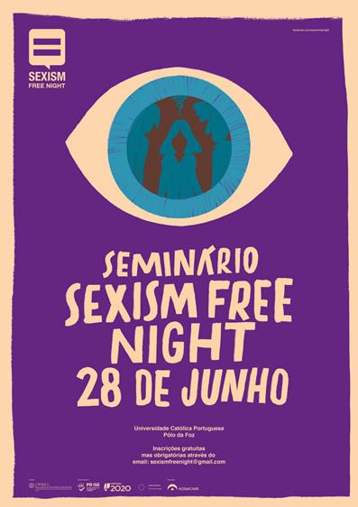 Seminário final do projeto Sexism Free Night – 28 junho, Porto