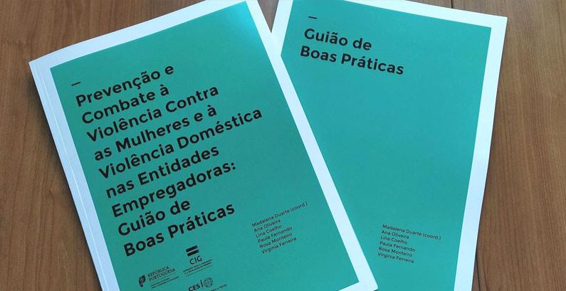 Disponível online: «Guião de Boas Práticas de Prevenção e Combate à Violência Doméstica e de Género nas Empresas»
