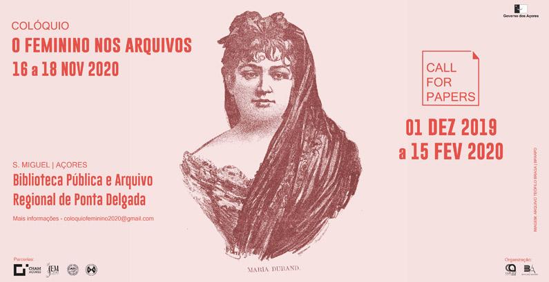 """Colóquio e Call for papers """"O Feminino nos Arquivos"""", dezembro – Ponta Delgada"""
