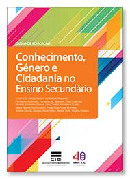 Guia de Educação - Conhecimento, Género e Cidadania no Ensino Secundário