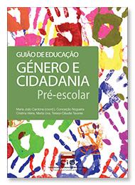 Guia de Educação - Género e Cidadania - Pré-escolar