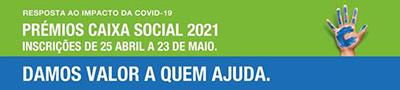CGD Prémios Caixa Social 2021. Candidaturas abertas até 23 de maio de 2020