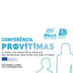 APAV promove conferência PROVÍTIMAS: o papel do Ministério Público na promoção dos direitos das vítimas, 15 e 16 setembro