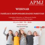 """Webinar """"Famílias e Responsabilidades Parentais"""", dia 23 de junho, às 17h"""