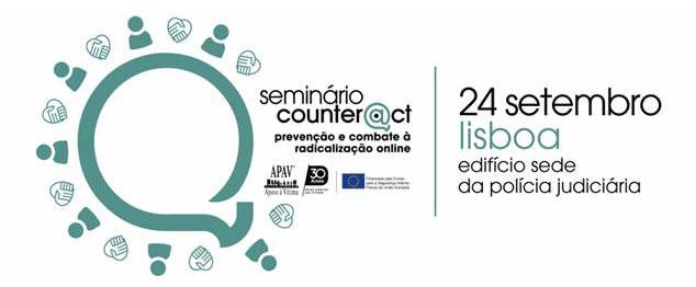 """APAV promove o seminário """"Projeto Counter@ct: prevenção e combate à radicalização online"""", no dia 24 de setembro"""