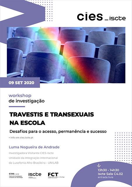 """CIES-SCTE realiza workshop de investigação sobre """"TRAVESTIS E TRANSEXUAIS NA ESCOLA"""", 9 setembro, Lisboa"""