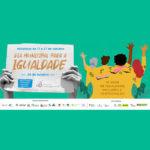 Abertas inscrições de iniciativas para o Dia Municipal para a Igualdade