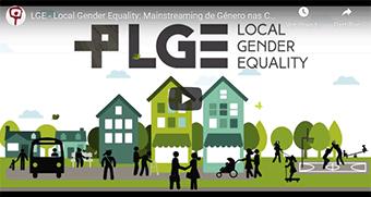 Guias para a Integração a Nível Local da Perspetiva de Género- Projeto Local Gender Equality, CES – Centro de Estudos Sociais da Universidade de Coimbra, 2016