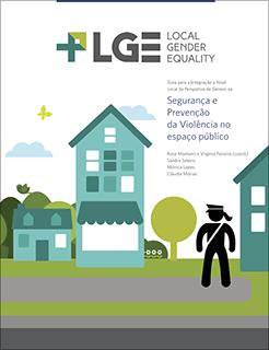 Guia para a Integração a Nível Local da Perspetiva de Género na Segurança e Prevenção da Violência no Espaço Público