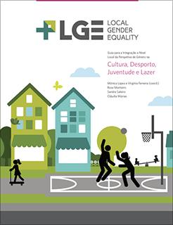 Guia para a Integração a Nível Local da Perspetiva de Género na Cultura, Desporto, Juventude e Lazer