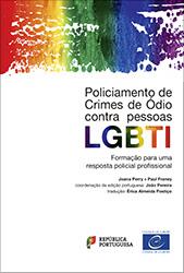 """Manual do Conselho da Europa """"Policiamento de Crimes de ódio contra pessoas LGBTI: Formação para uma resposta policial profissional"""""""